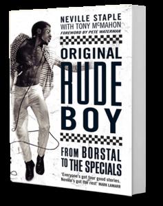 Neville Staple Book Original Rude Boy